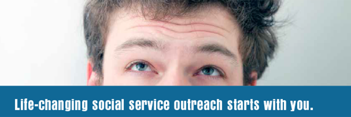 detail Serve Boldly graphics, man looking up, text says Life-changing social service outreach starts with you
