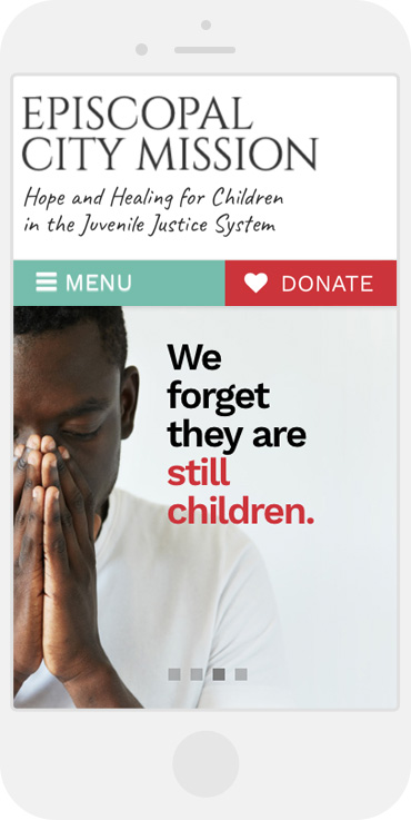 "mobile view of website with slider that says ""We forget they are still children."""