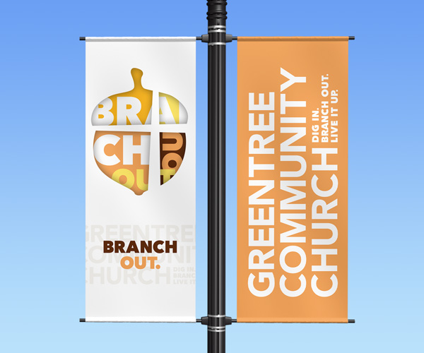 "Greentree Community Church light pole banner ""Branch Out"""