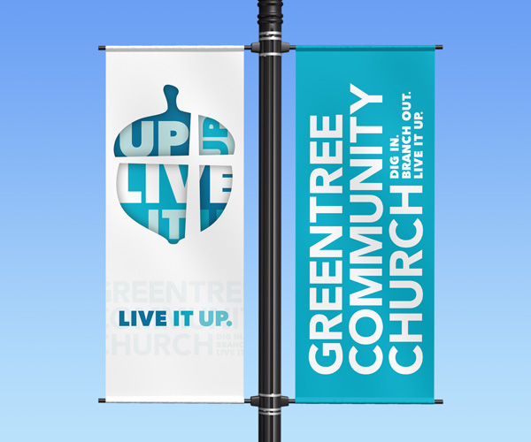 "Greentree Community Church light pole banner ""Live it Up"""