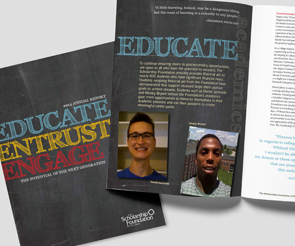 "The Scholarship Foundation annual report cover and interior spread ""Educate. Entrust. Engage."""